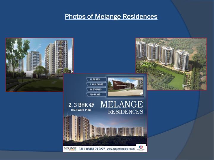 Photos of Melange Residences
