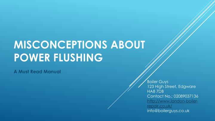 misconceptions about power flushing n.