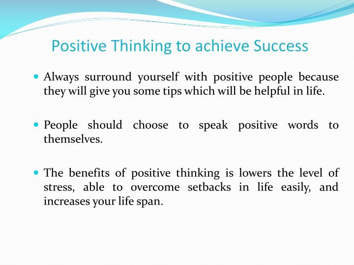 Positive Thinking to achieve Success