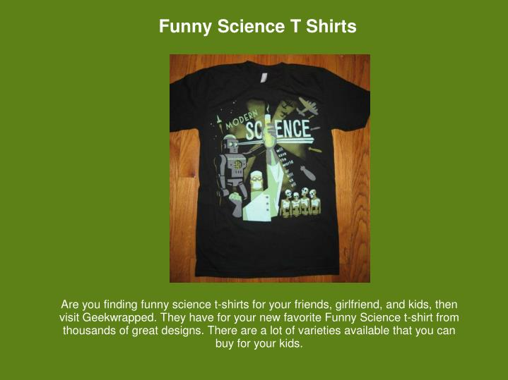 Funny Science T Shirts