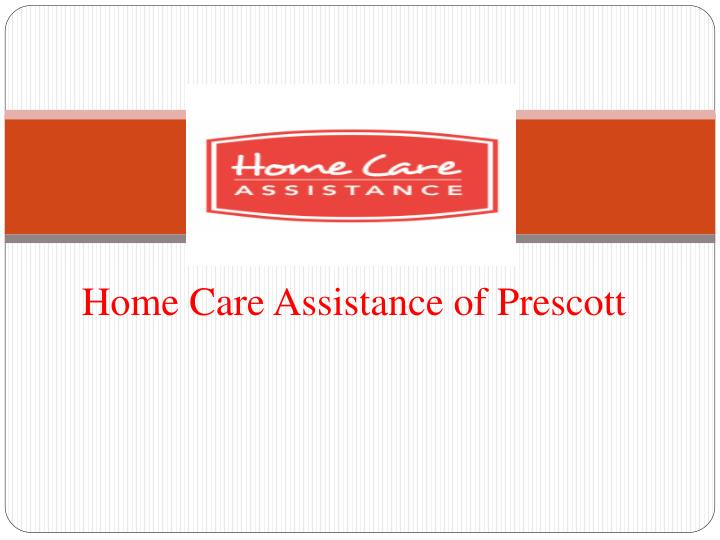 home care assistance of prescott n.