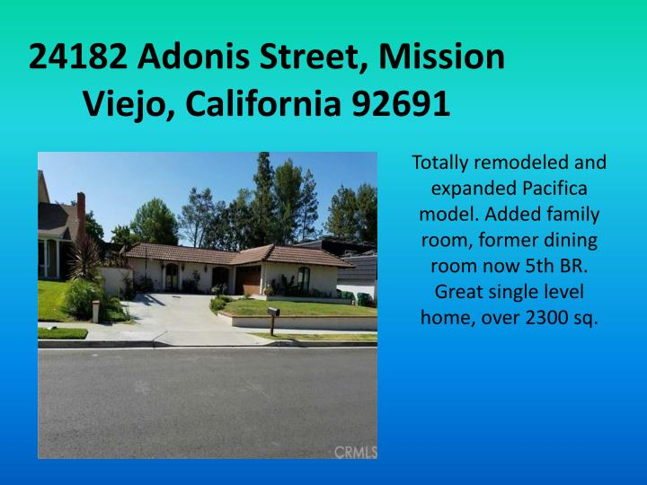 24182 Adonis Street, Mission Viejo, California 92691