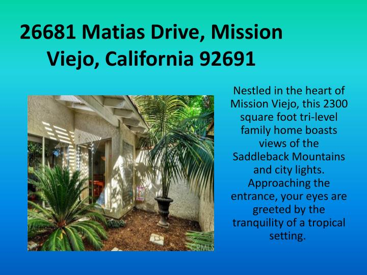 26681 matias drive mission viejo california 92691