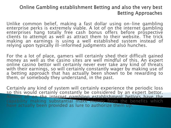 online gambling establishment betting and also the very best betting approaches n.