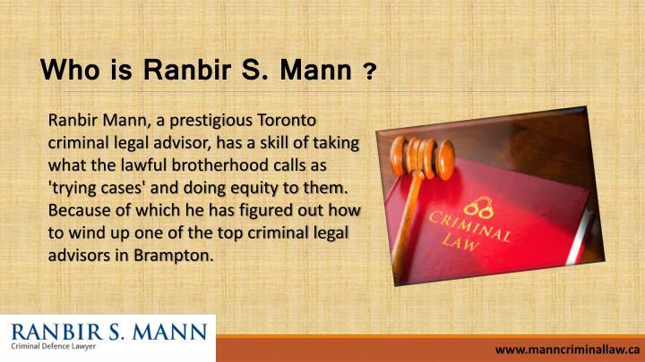 Who is ranbir s mann