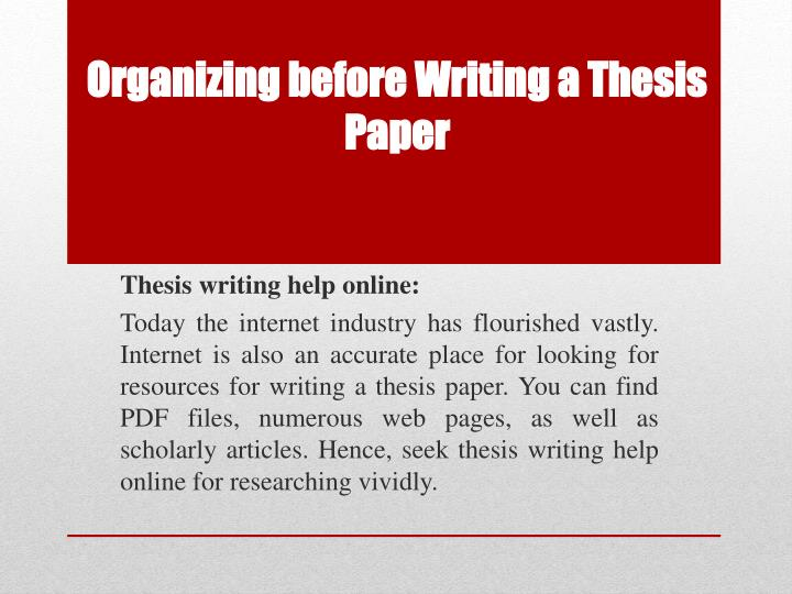 organization of a thesis paper Research paper organization my home page english 102 and so on for all the points you need to prove to prove the thesis the research paper focuses on your own.