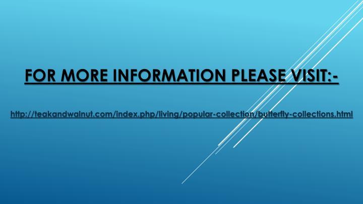 For more information please visit:-
