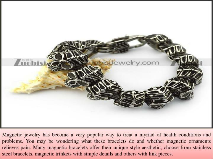 Ppt stainless steel magnetic bracelets really help with for How does magnetic jewelry work