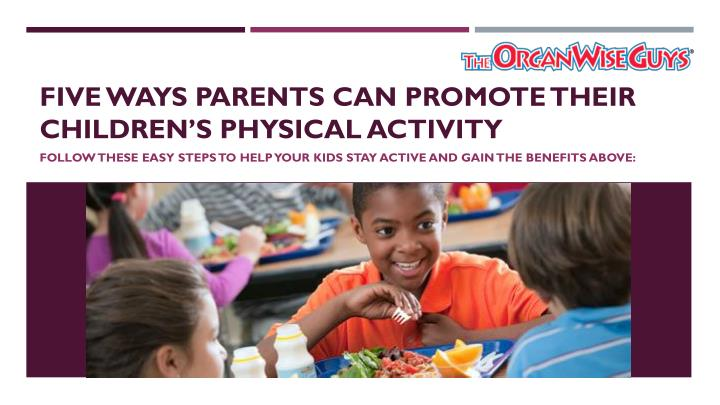 five ways parents can promote their children s physical activity n.