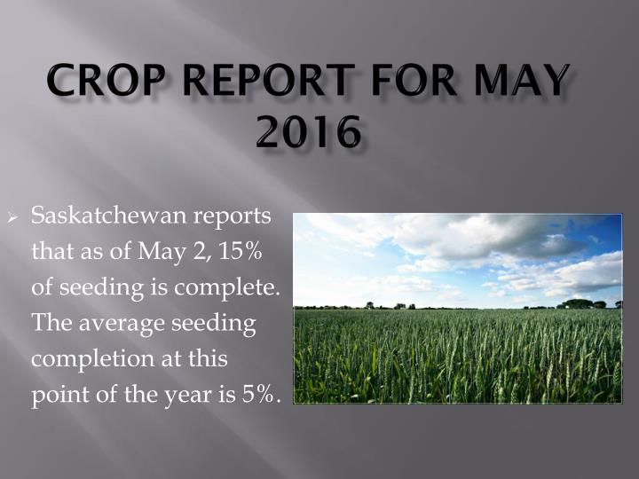 Crop Report for May 2016