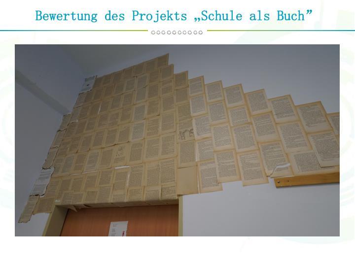"""Bewertung des Projekts """"Schule als Buch"""""""