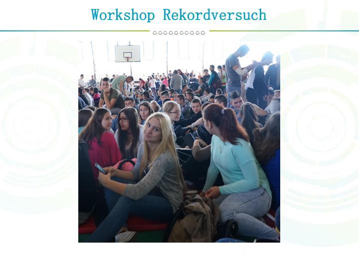 Workshop Rekordversuch