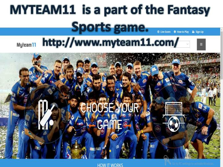 MYTEAM11  is a part of the Fantasy