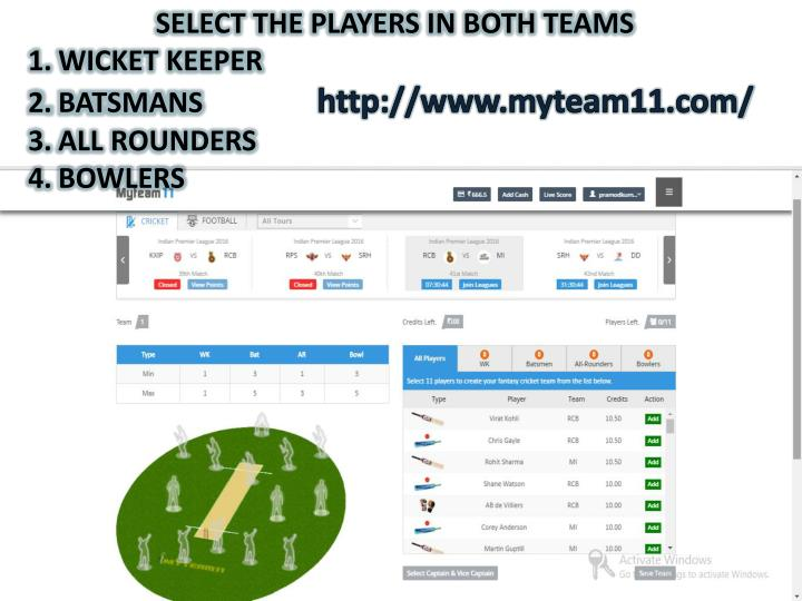 SELECT THE PLAYERS IN BOTH TEAMS