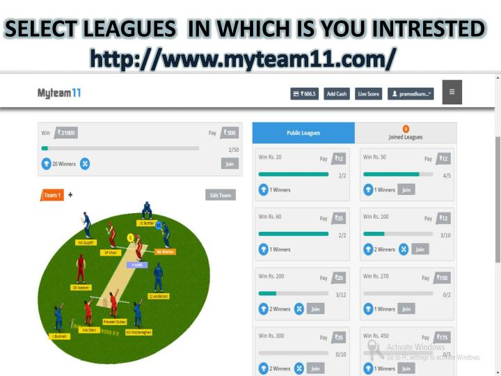 SELECT LEAGUES  IN WHICH IS YOU INTRESTED