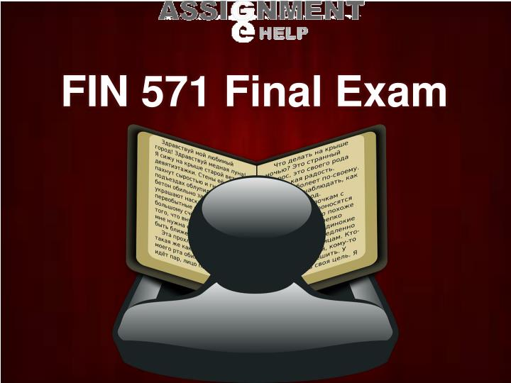 fin 504 final exam Eco/372 - week 1 - week 2 - week 3 - week 4  fin/575 - final exam - week 1 - week 2 - week 3 - week 4  psych/504 - week 1 - week 2 - week 3 - week 4.