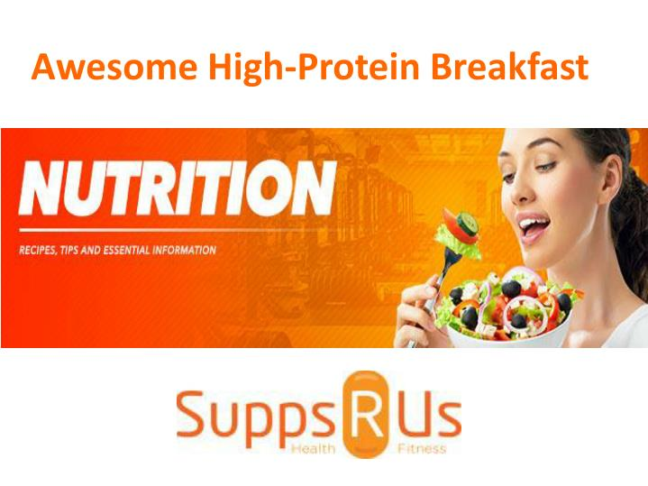 Awesome High-Protein Breakfast