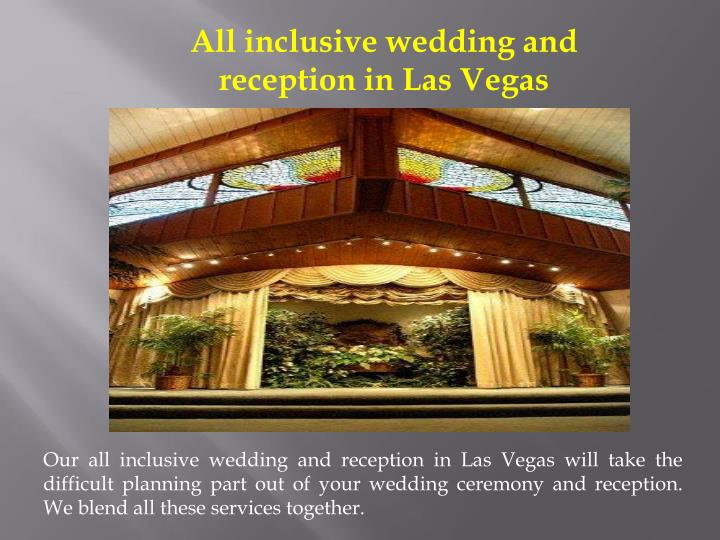 Ppt las vegas wedding packages all inclusive powerpoint for All inclusive wedding packages