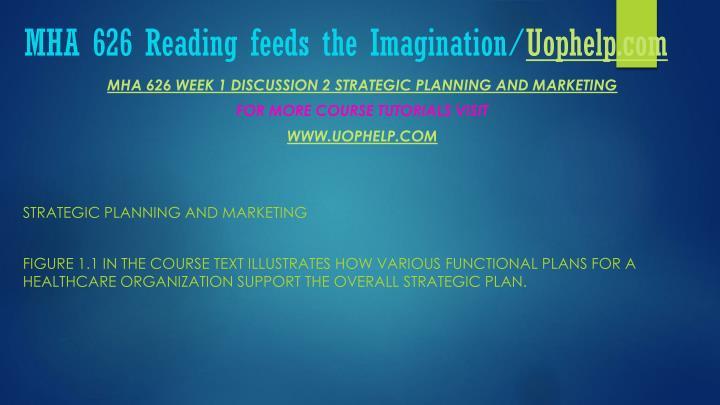 Mha 626 reading feeds the imagination uophelp com2