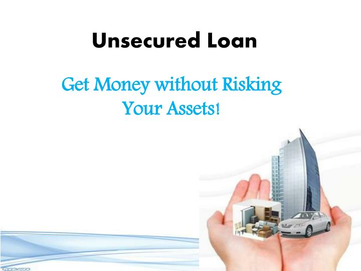 unsecured loan n.