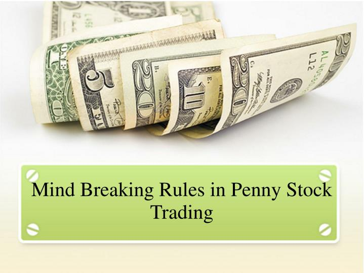 mind breaking rules in penny stock trading n.