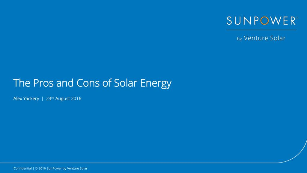 Ppt The Pros And Cons Of Solar Energy Powerpoint
