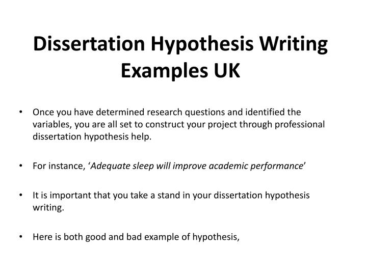 dissertation test hypothesis The most effective dissertation hypothesis help strategy is to connect this section to the research cited in a literature review for example, if this paper is qualitative, it's hard to develop concrete hypotheses, so that they should be more exploratory.