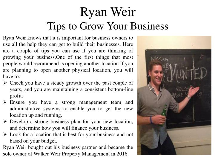 ryan weir tips to grow your business n.