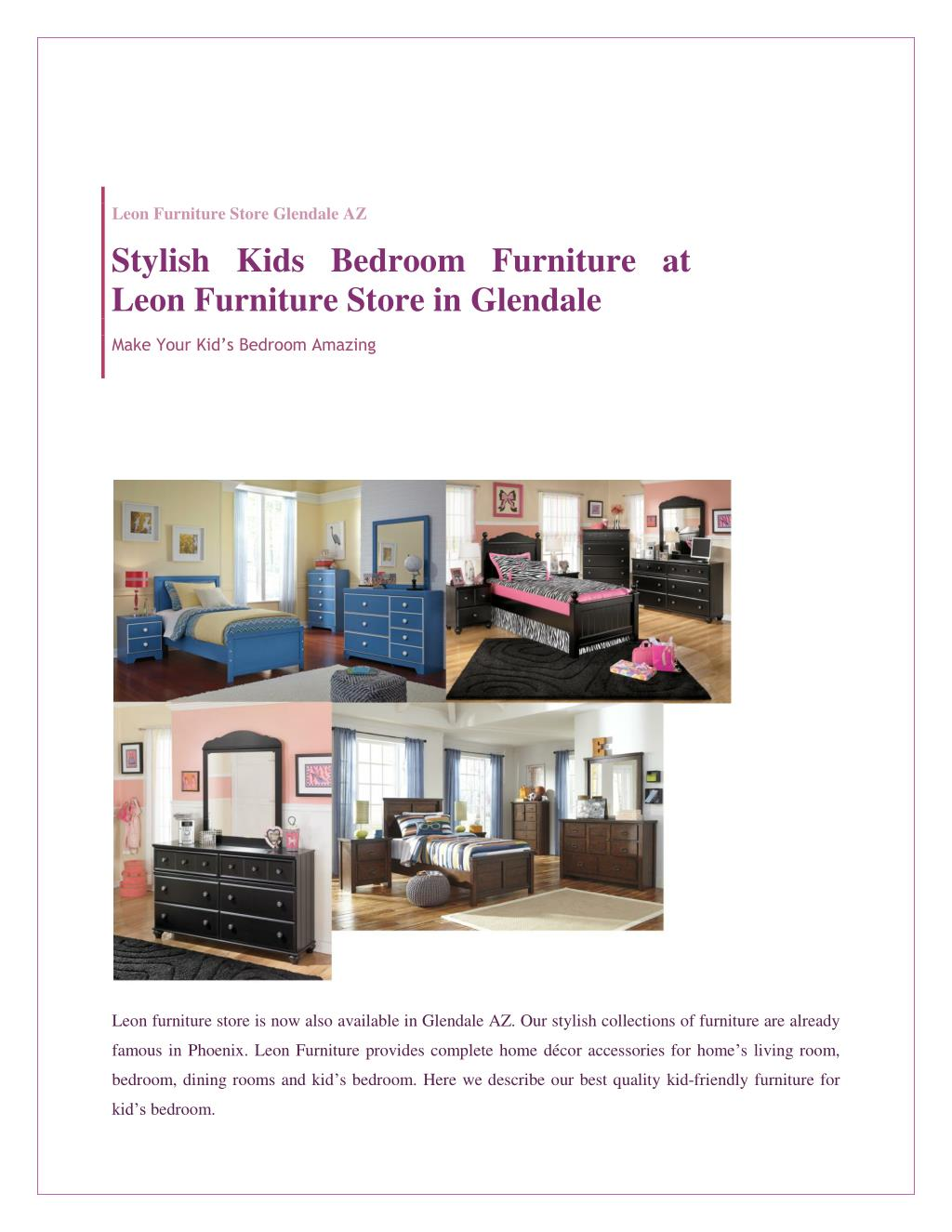 Stylish kids bedroom furniture at leon furniture store in glendale powerpoint ppt presentation