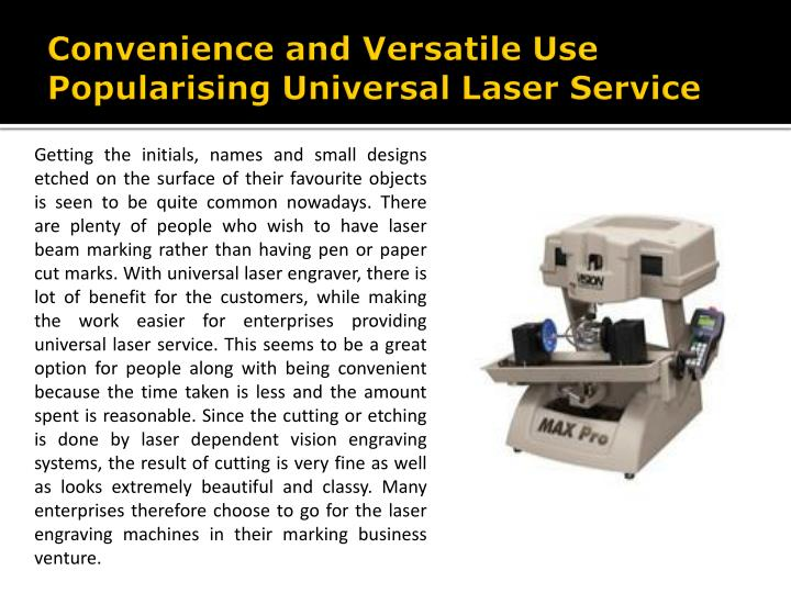 convenience and versatile use popularising universal laser service n.