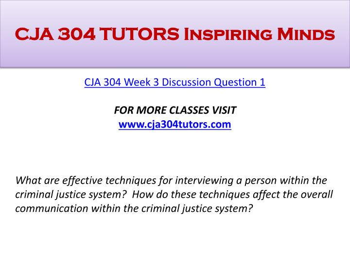 what are effective techniques for interviewing a person within the criminal justice system