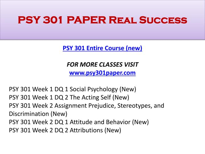 psy 301 week 4 dq1 For downloading more course tutorials visit this archive file of psy 301 week 1 discussion question 1 social psychology comprises.