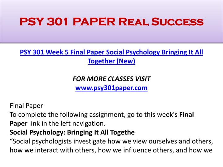 ashford psy 301 final paper You are one of many training specialists in your company.