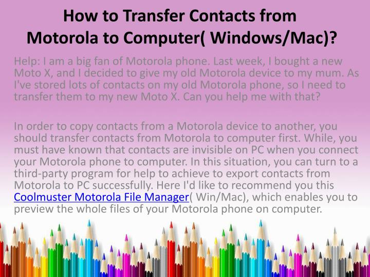 how to sync contacts from mac to iphone ppt how to transfer contacts from motorola to computer 21028