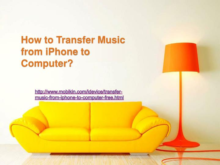 how to transfer music from iphone to itunes ppt how to transfer from iphone to computer 21088