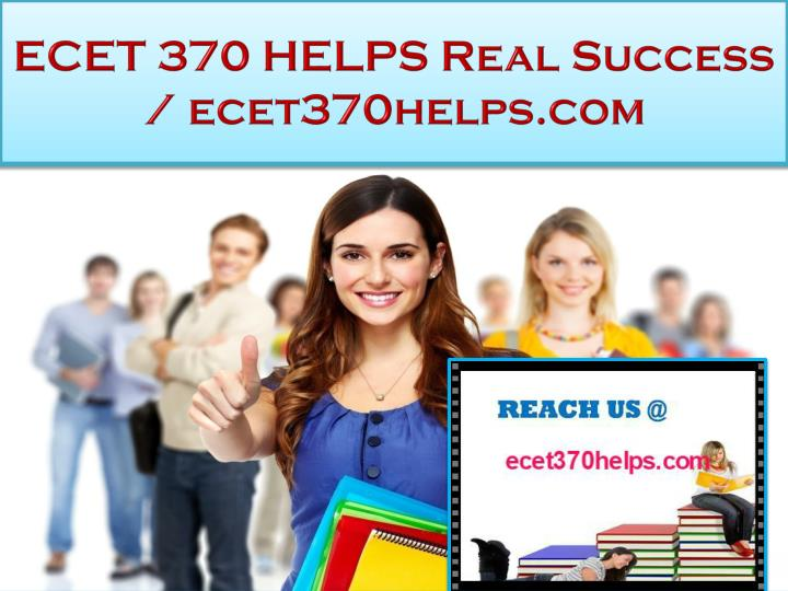 ecet 370 helps real success ecet370helps com n.