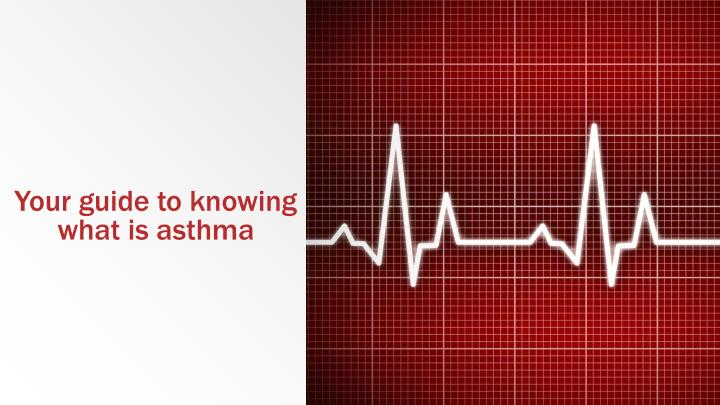 your guide to knowing what is asthma n.