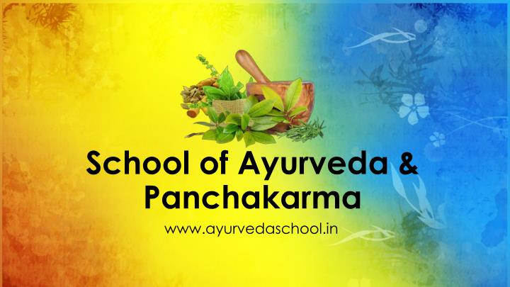 school of ayurveda panchakarma n.