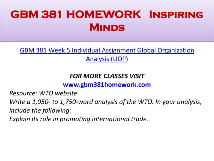 gbm 381 week 1 individual assignment Gbm 381 week 1 individual assignment major trade theories paper playlist: gbm 381 academic coach uophelp 1 gbm 381 entire course 2 gbm 381 week 1 dq 1.