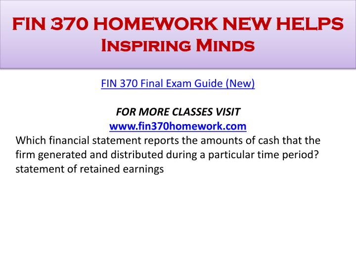 Fin 370 homework new helps inspiring minds1