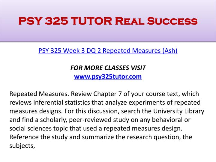 psy325 statistics for the behavioral Posts about psy 325 week 4 assignment written by homeworrkaid psy 325 ( statistics for the behavioral & social sciences )complete class all dqs and assignments.