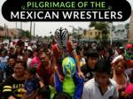 adventure of the mexican wrestlers