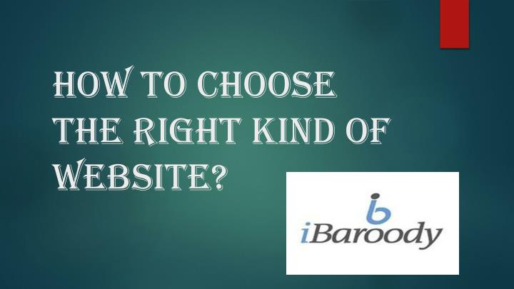 how to choose the right kind of website n.