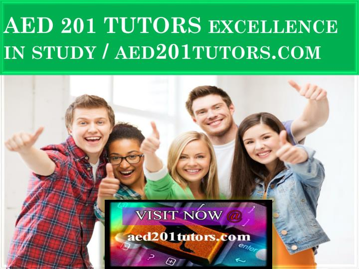 aed 201 tutors excellence in study aed201tutors com n.