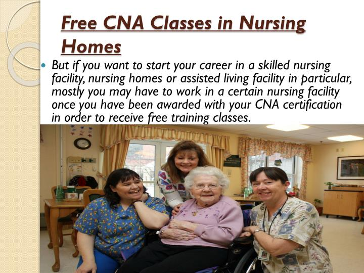 Free Cna Training In Nursing Homes Allaboutyouth