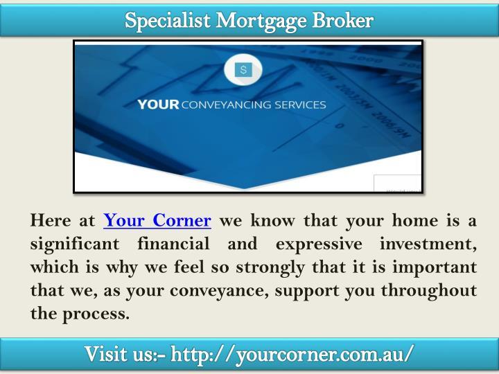 Specialist Mortgage Broker