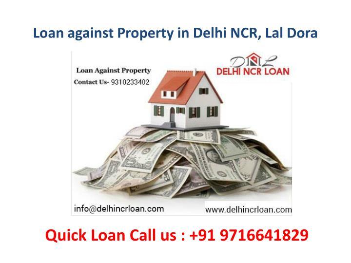 Loan against Property in Delhi NCR, Lal Dora