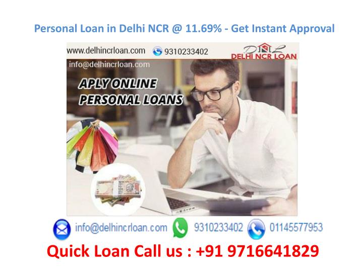 Personal loan in delhi ncr @ 11 69 get instant approval