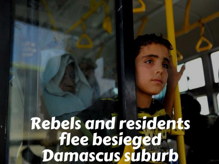 instigators and tenants departure barricaded damascus suburb n.