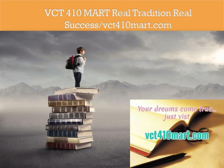 vct 410 mart real tradition real success vct410mart com n.